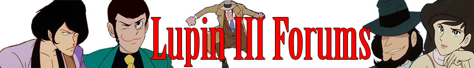 The Lupin the Third Forums